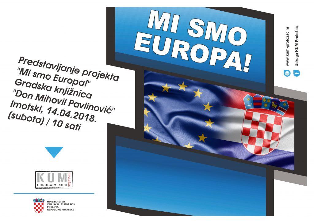 """KUM Proložac predstavlja projekt """"Mi smo Europa"""""""