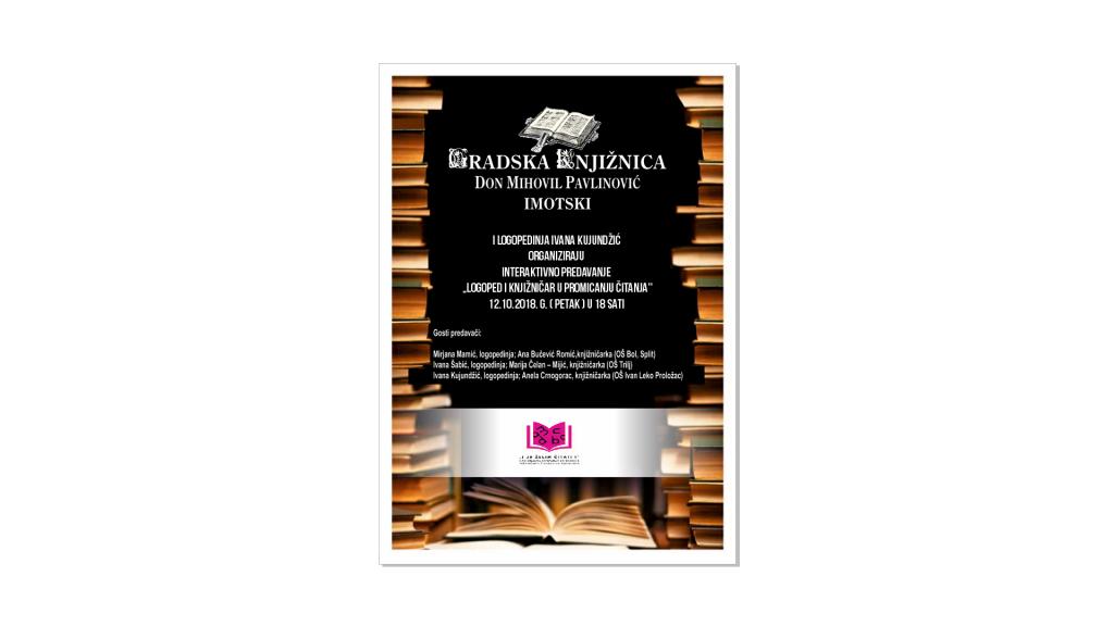 "Interaktivno predavanje na temu ""Logoped i knjižničar u promicanju čitanja"""