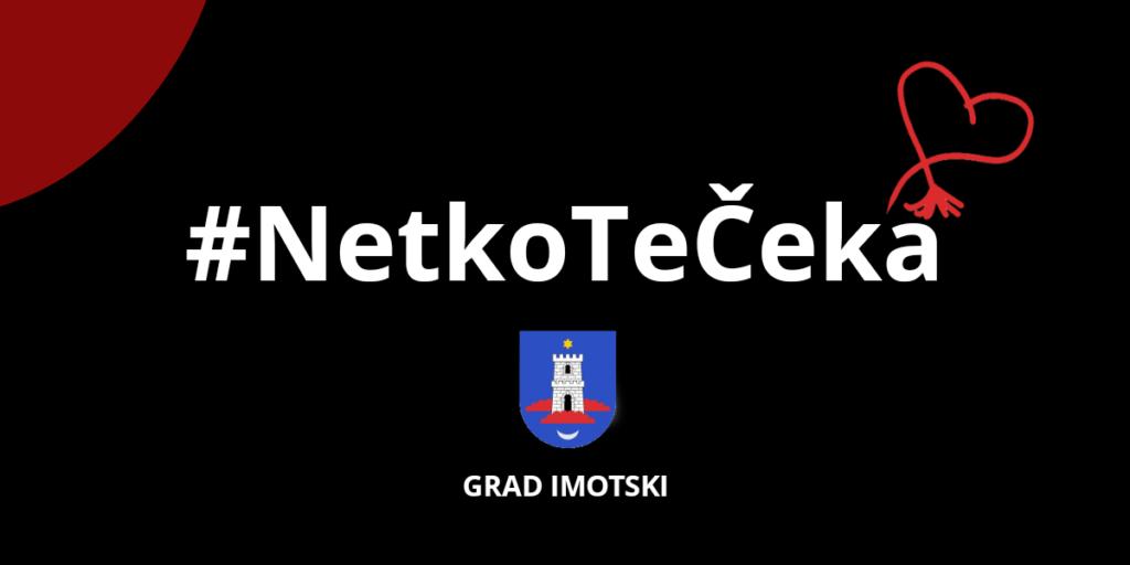 Snažna poruka: Grad Imotski, općine i policija provode kampanju #NetkoTeČeka