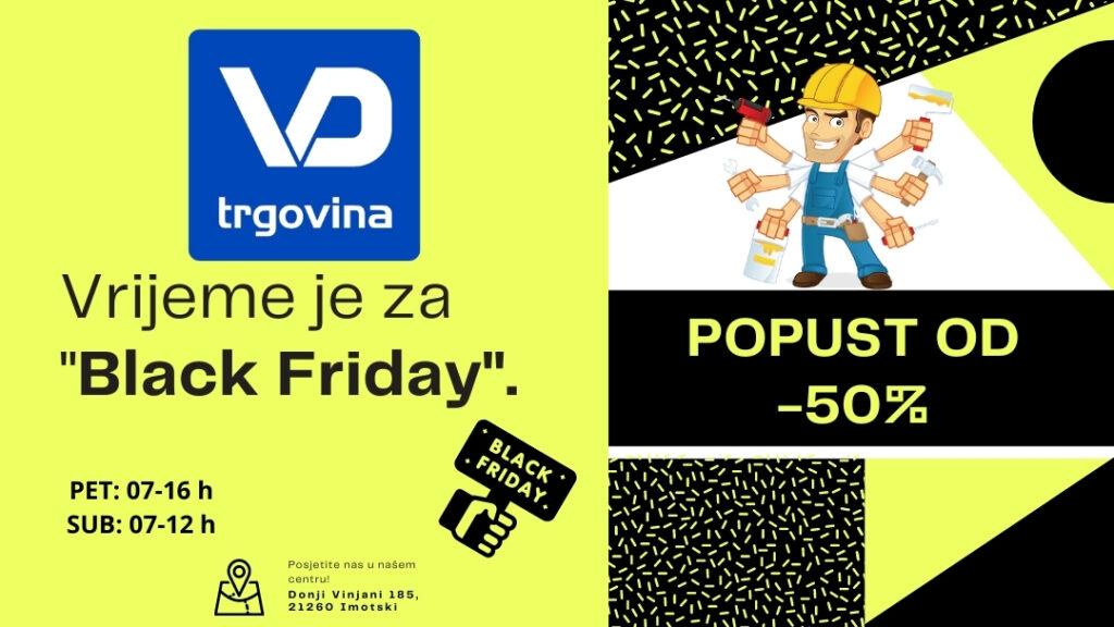 Black Friday u VD-trgovini: Popusti čak do 50%!