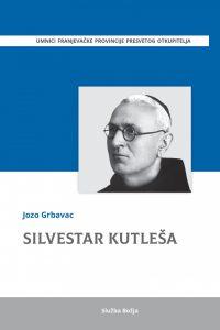 Monografija o fra Silvestru Kutleši